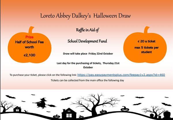 Reminder for Loreto Abbey Dalkey's Halloween Draw