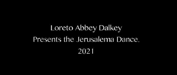 Loreto Abbey Dalkey presents The Jerusalema Dance 2021