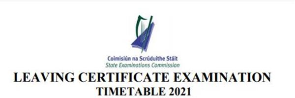 Leaving Certificate 2021 Timetable
